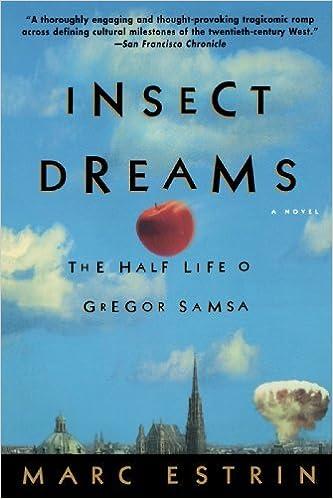 Insect Dreams: The Half Life of Gregor Samsa by Marc Estrin (2003-02-04)
