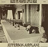 Bless It Pointed Little Head by Jefferson Airplane (2008-01-23)