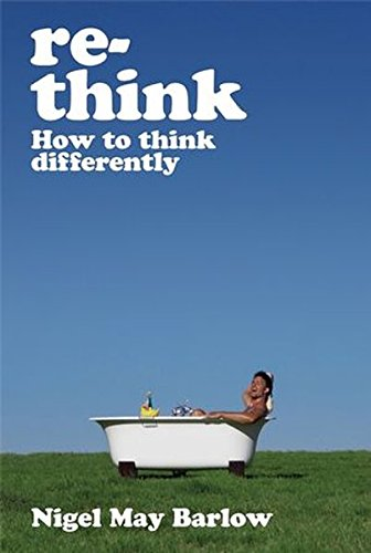 Re-Think - How to Think Differently
