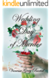 Wedding Day of Murder (A Lacy Steele Mystery Book 6)
