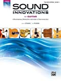img - for Sound Innovations for Guitar, Bk 1: A Revolutionary Method for Individual or Class Instruction, Book & DVD (Sound Innovations) (Paperback) - Common book / textbook / text book