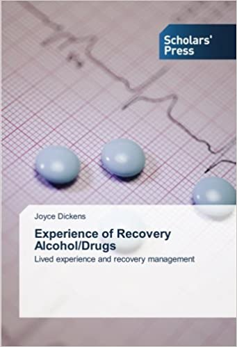 Experience of Recovery Alcohol/Drugs: Lived experience and recovery management