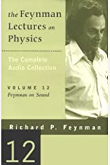 The Feynman Lectures on Physics: Volume 12, Feynman on Sound Audible Audiobook