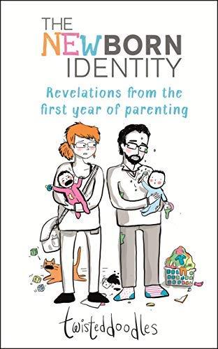 Twisteddoodles – The Newborn Identity (English Edition)