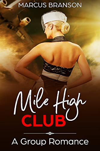 Mile High Club: A Group Romance