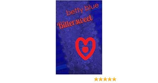 Bittersweet kindle edition by betty blue mystery thriller bittersweet kindle edition by betty blue mystery thriller suspense kindle ebooks amazon fandeluxe Images