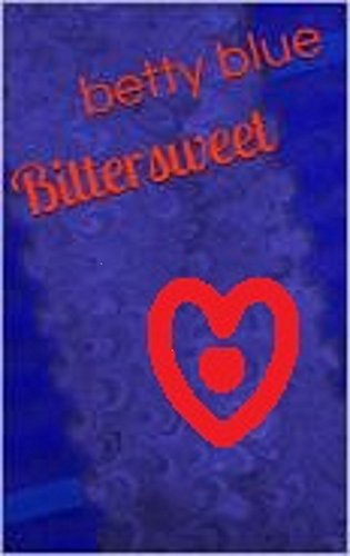 Bittersweet kindle edition by betty blue mystery thriller bittersweet by blue betty fandeluxe Images