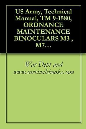 Amazon com: US Army, Technical Manual, TM 9-1580, ORDNANCE