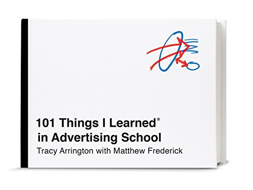 Book 101 Things I Learned® in Advertising School [K.I.N.D.L.E]