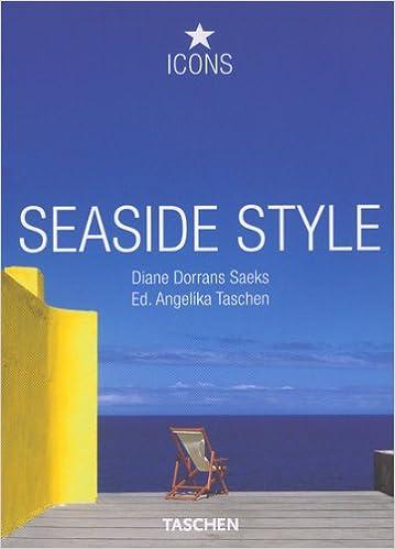 Seaside Style (Icons): Diane Dorrans Saeks, TASCHEN: 9783836508056 ...