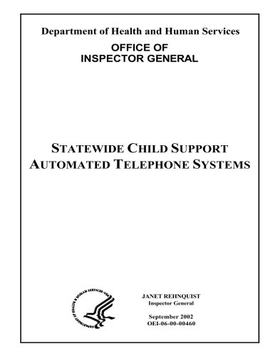 Telephone Support Systems - Statewide child support automated telephone systems.