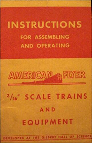 Instructions for embling and Operating- American Flyer 3/16 ... on american flyer train parts, american flyer train decals, american flyer train repair, american flyer 322 sit, american flyer 545 engine, typical gas train piping diagrams, american flyer 283 steam engine, american flyer train accessories ebay, american flyer train track, american flyer train layouts plans, american flyer trains logo, american flyer cow on track, american flyer parts diagrams, american flyer trains 718, american flyer train engines, american flyer train cars, american flyer steam engine 322, old time railroad passenger car diagrams, american flyer wiring sit, american flyer trains on ebay,