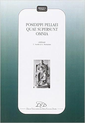 Posidippi Pellaei quae supersunt omnia Biblioteca classica