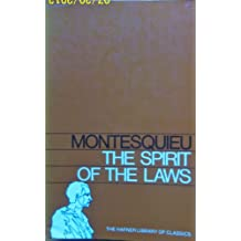 The Spirit of the Laws-Two Volumes in One (the Hafner Library of Classics Number Nine)