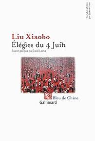 Élégies du 4 Juin par Liu Xiaobo