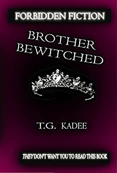 Brother Bewitched (Shattered Isles Book 1) by [Kadee, Taylor Galen]