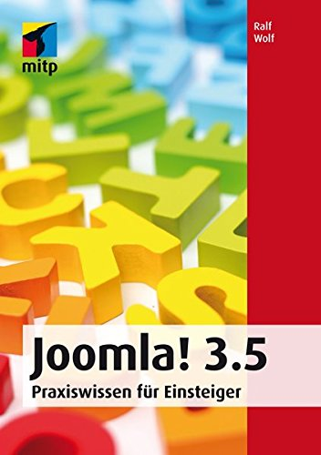 Joomla! 3.5: Praxiswissen für Einsteiger (mitp Professional) Broschiert – 21. April 2016 Ralf Wolf 3958453473 Programmiersprachen CMS