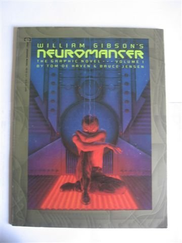 William Gibson's Neuromancer, Vol. 1