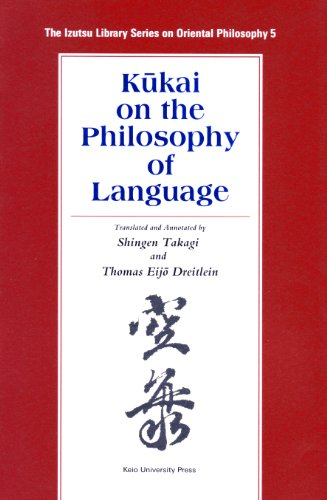 Kukai On The Philosophy Of Language by Keio University Press