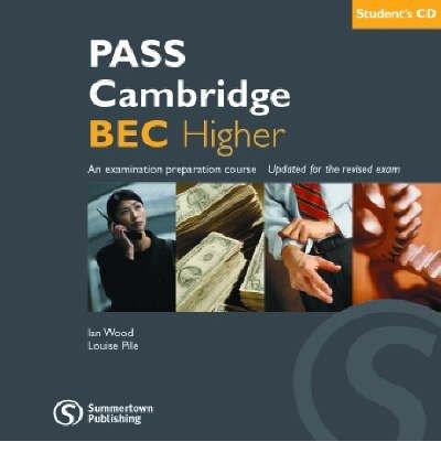 Download PASS Cambridge BEC: Higher CD-audio Pack (CD-Audio) - Common pdf