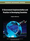 E-Government Implementation and Practice in Developing Countries, Mahmood, 1466640901