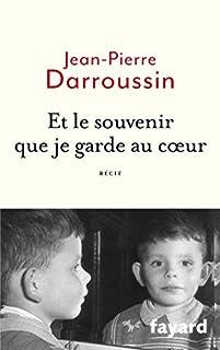Et le souvenir que je garde au coeur, Darroussin, Jean-Pierre