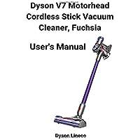 Dyson V7 Motorhead Cordless Stick Vacuum Cleaner, Fuchsia User's Manual