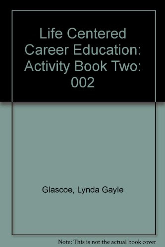 002: Life Centered Career Education: Activity Book Two