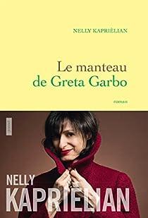 Le manteau de Greta Garbo par Kaprièlian