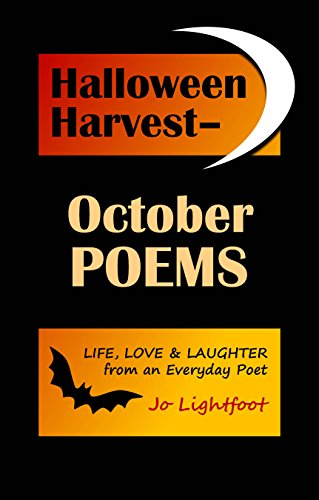 (Halloween Harvest—October Poems: Life, Love & Laughter from an Everyday)