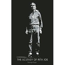 The Ecstasy of Rita Joe