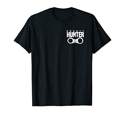 Bounty Hunter T-Shirt for Fugitive Recovery Agents LEO -