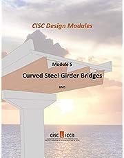Curved Steel Girder Bridges (Design Module 5)