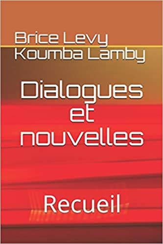Dialogues et Nouvelles dans Brice Levy Koumba 41ozGWFB6QL._SX331_BO1,204,203,200_
