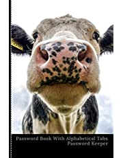 Password Book with Alphabetical Tabs: Internet Password Book To Remember, Password Log Book Discreet with Funny Cow Cover