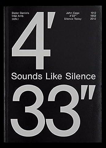 Sounds Like Silence, John Cage 4'33