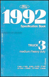 1992 Ford Medium and Heavy Duty Truck Service Specifications Book