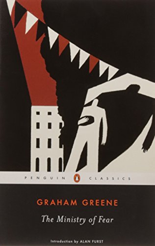 The Ministry of Fear: An Entertainment (Penguin Cl…
