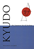 Kyudo The Japanese Art of Archery