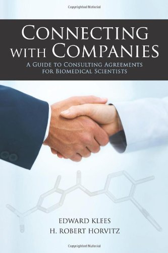 Connecting With Companies  A Guide To Consulting Agreements For Biomedical Scientists