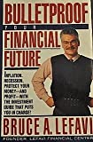 Bulletproof Your Financial Future, Bruce Lefavi, 0671769790