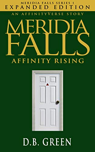 Affinity Rising: Meridia Falls Series 1 Expanded Edition (English Edition)