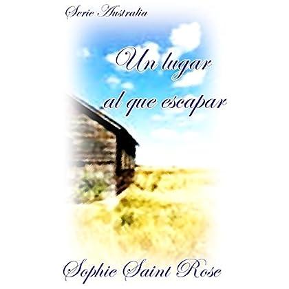 Un lugar al que escapar (Spanish Edition)
