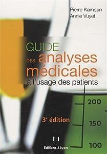 """Afficher """"Guide des analyses médicales à l'usage des patients"""""""