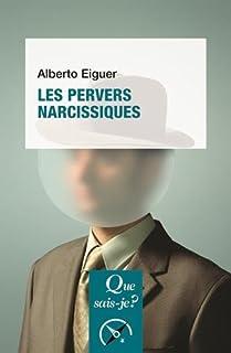 Les pervers narcissiques, Eiguer, Alberto
