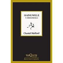 Hainuwele y otros poemas (Nuevos Textos Sagrados)