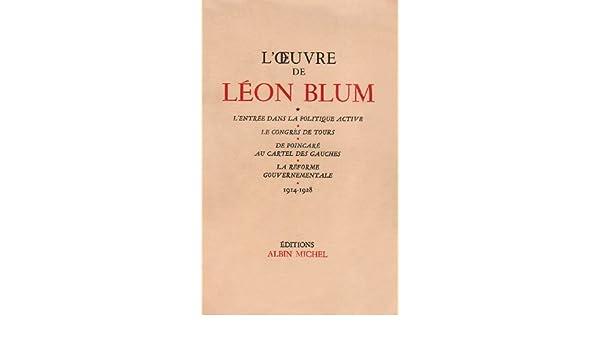 O Euvre de Leon Blum - Tome 3 (L) (Critiques, Analyses ...