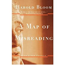 [ [ [ A Map of Misreading [ A MAP OF MISREADING BY Bloom, Harold ( Author ) Jan-01-2003[ A MAP OF MISREADING [ A MAP OF MISREADING BY BLOOM, HAROLD ( AUTHOR ) JAN-01-2003 ] By Bloom, Harold ( Author )Jan-01-2003 Hardcover