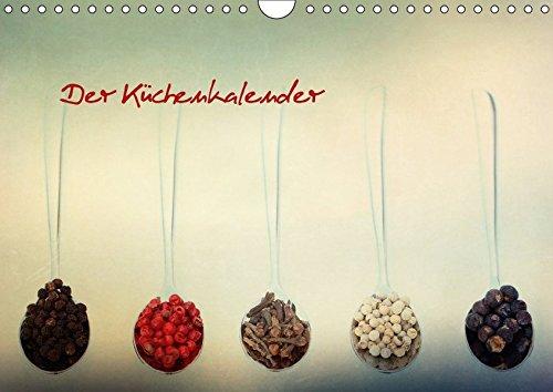 Der Küchenkalender (Wandkalender 2018 DIN A4 quer): Gewürze und mehr (Monatskalender, 14 Seiten ) (CALVENDO Lifestyle) [Kalender] [Apr 01, 2017] Hultsch, Heike