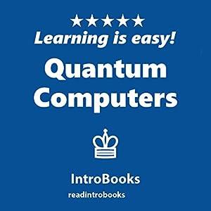 Quantum Computers Audiobook